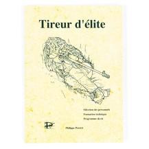 """""""Tireur d'élite"""" de Philippe Perotti"""