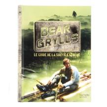"""""""Bear Grylls, né pour survivre"""" Hachette Nature"""