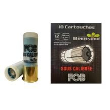 10 cartouches FOB Brenneke sous-calibrée 12/70